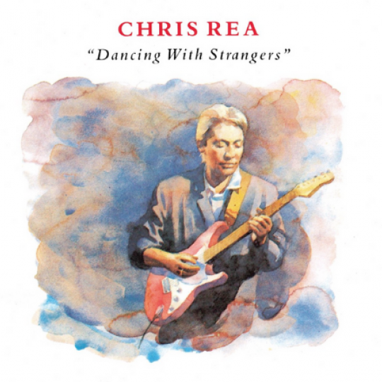 Chris Rea, 'Dancing with Strangers'