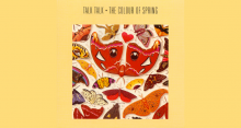 Talk Talk's 'The Colour of Spring'